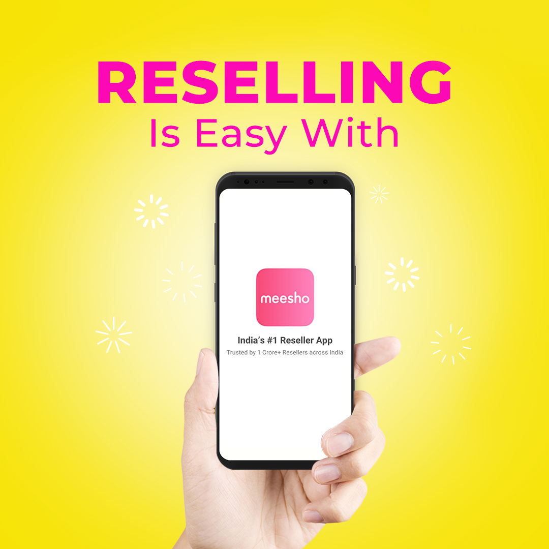 Online Reselling With Meesho App