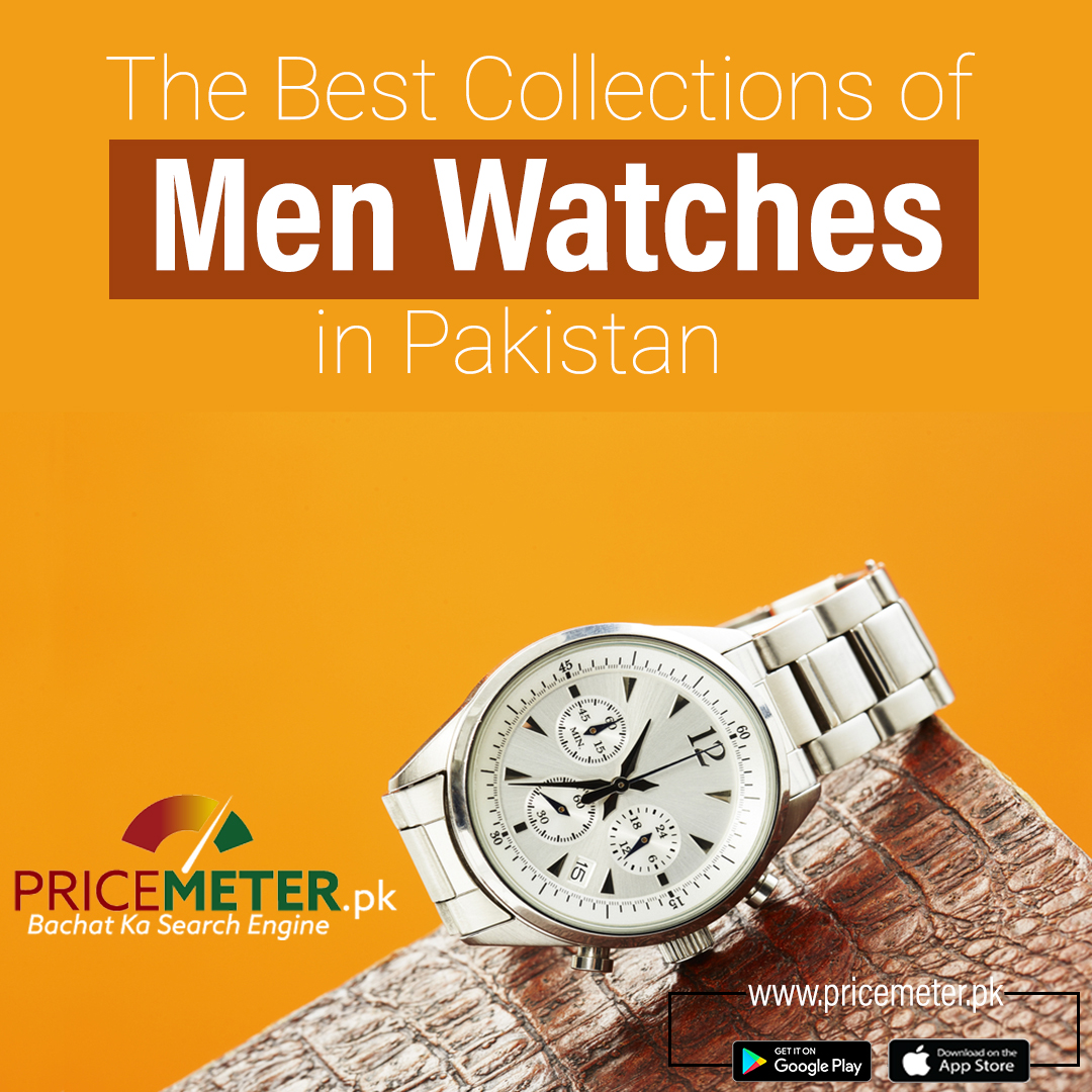 The Best Collection of Men Watches in Pakistan