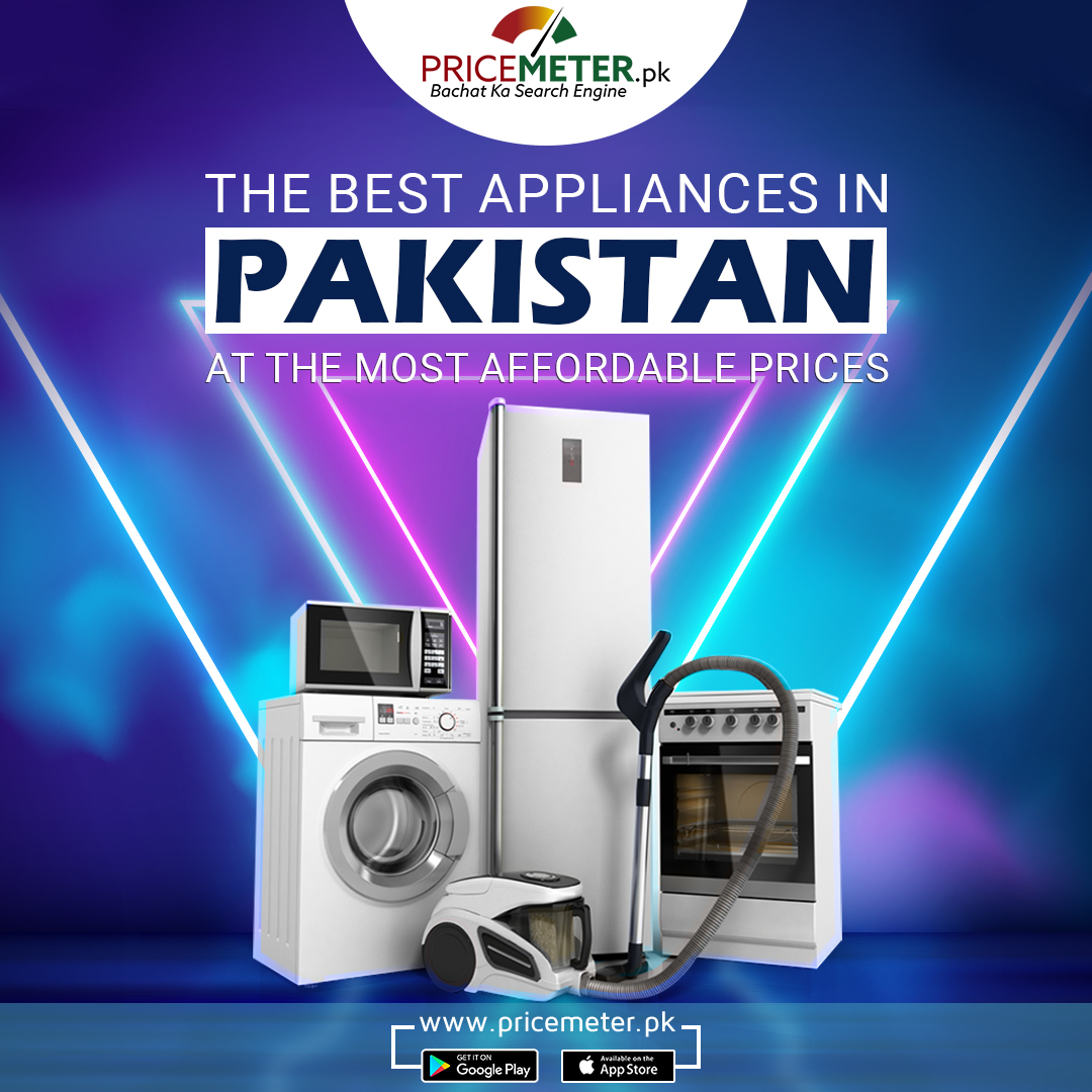 Biggest Collection of Home Appliances in Pakistan