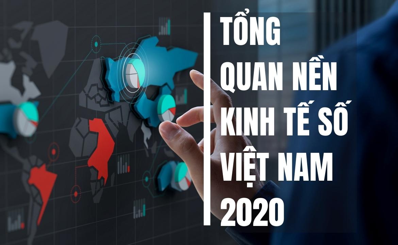 Tổng quan nền kinh tế số Việt Nam 2020
