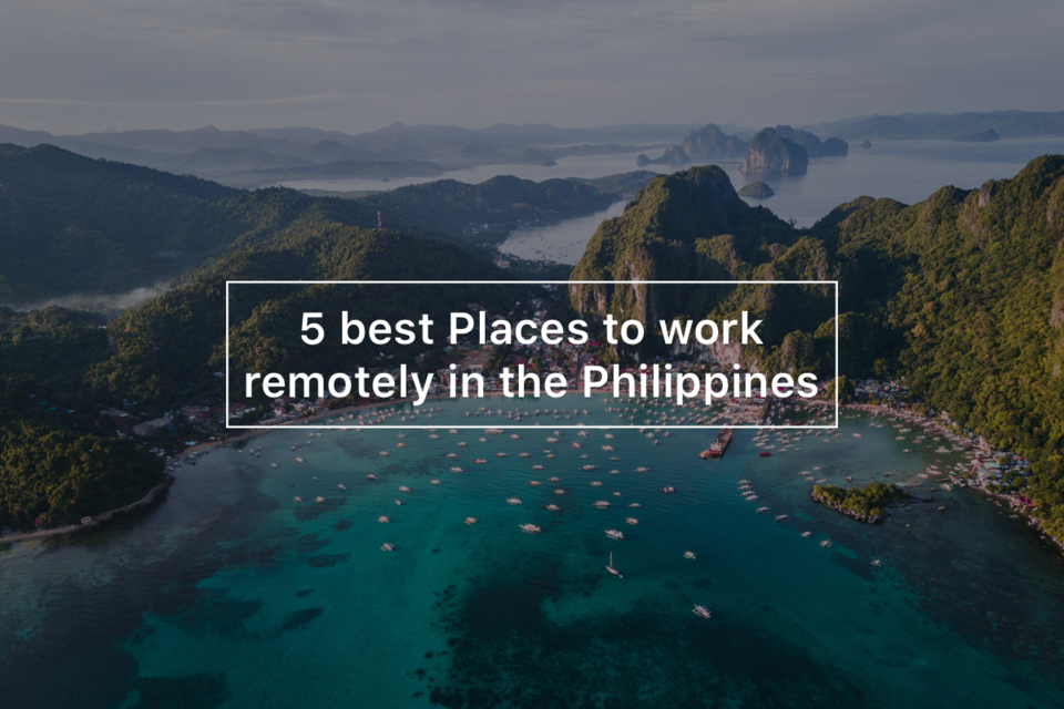 5 best Places to work remotely in the Philippines