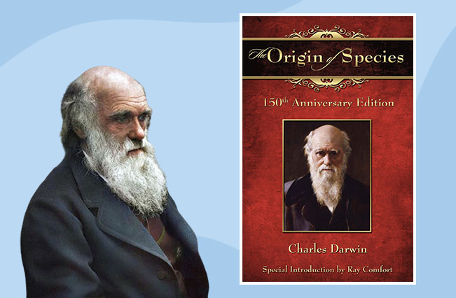 Charles Darwin wrote the On the Origin of Species and The Descent of Man