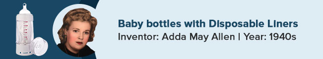 Adda May Allen was the nurse inventor behind baby bottles disposable liners