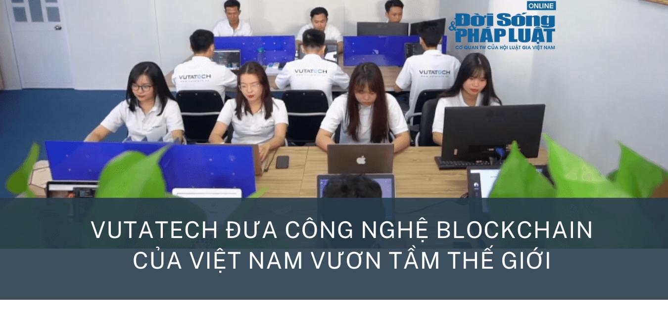 Vutatech -  Đưa công nghệ Blockchain Việt Nam vươn tầm thế giới