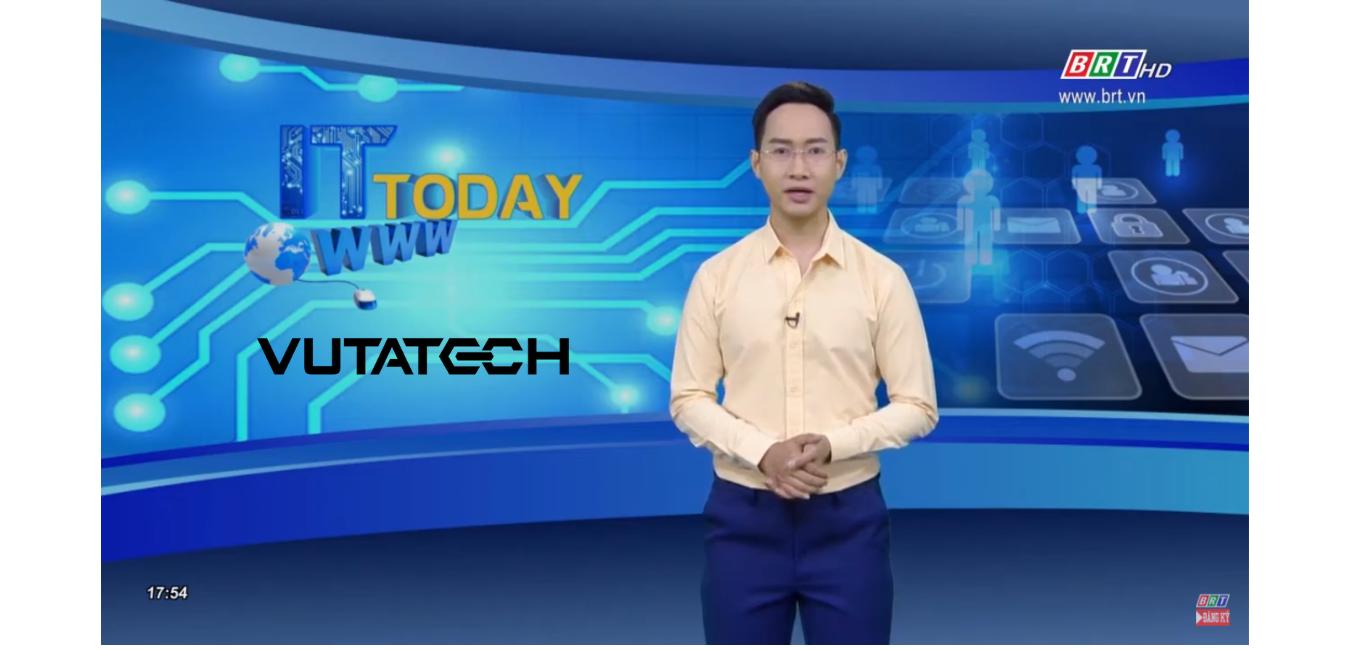 VUTATECH broadcast on television of Ba Ria Vung Tau Province Television & Radio