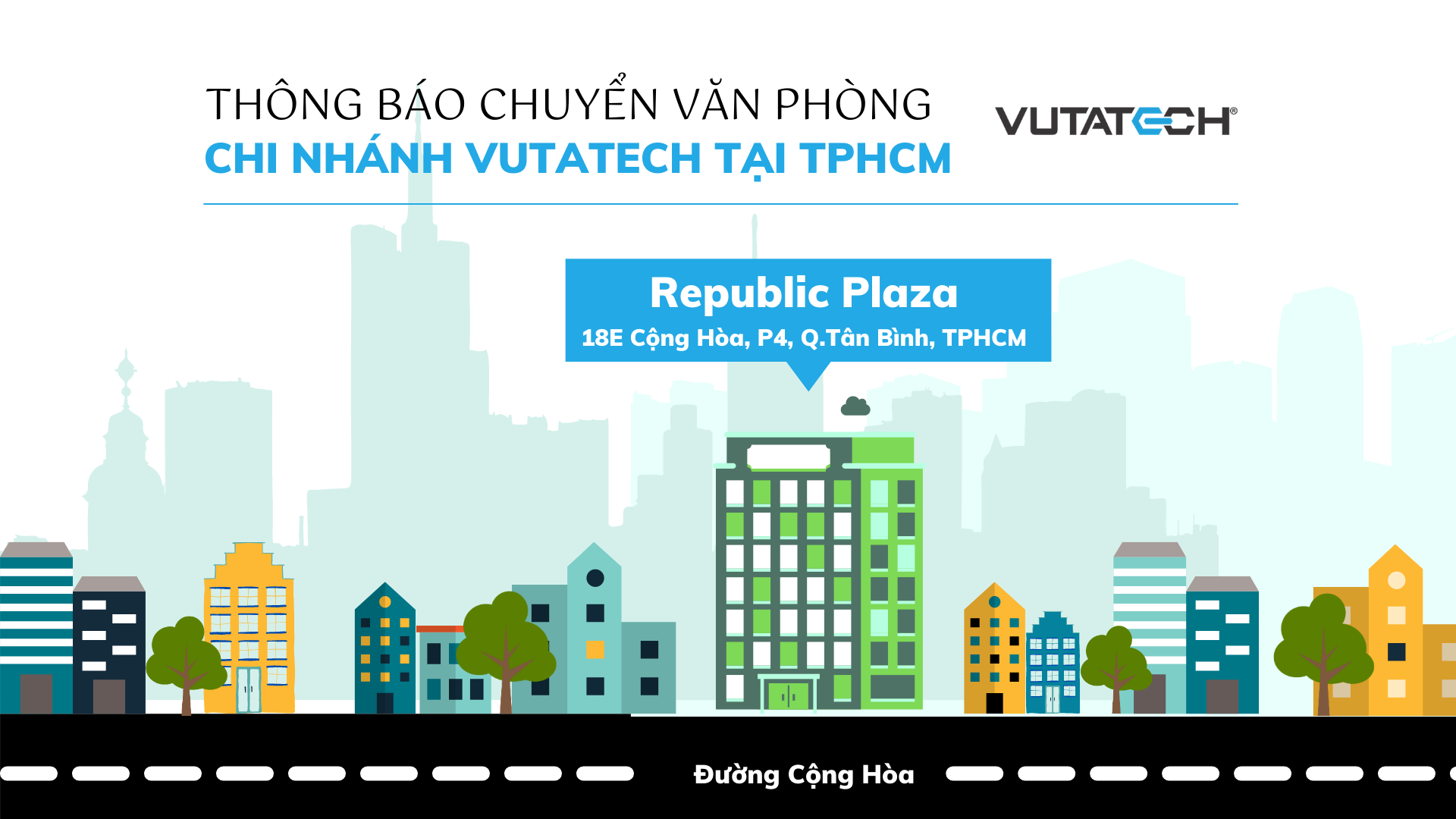 Thông báo đổi văn phòng của Chi nhánh Công ty CP Công nghệ Vutatech tại Thành phố Hồ Chí Minh