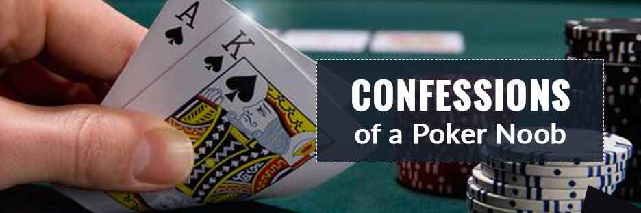 Confessions of a Poker NoobBanner
