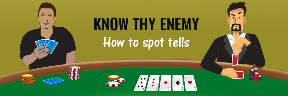 How to spot poker tellsBanner