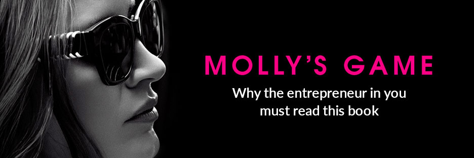 Molly's Game- Why the entrepreneur in you must read this bookBanner