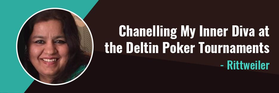 Chanelling My Inner Diva at the Deltin Poker Tournaments- RittwielerBanner