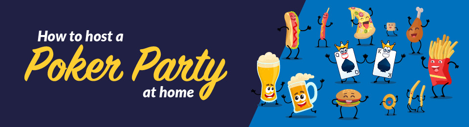 How to host a Poker Party at homeBanner