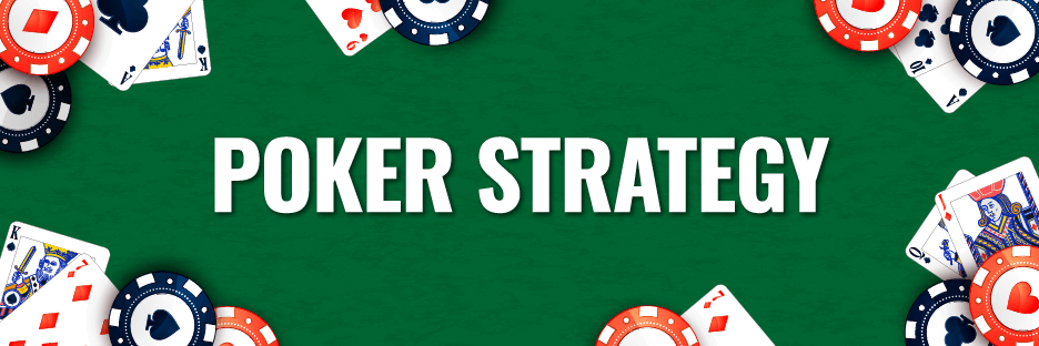Poker Strategy : Turn into a winning playerBanner