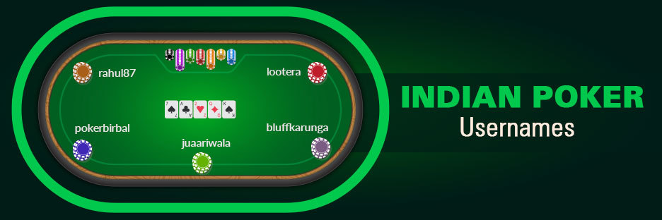 Indian Poker UsernamesBanner