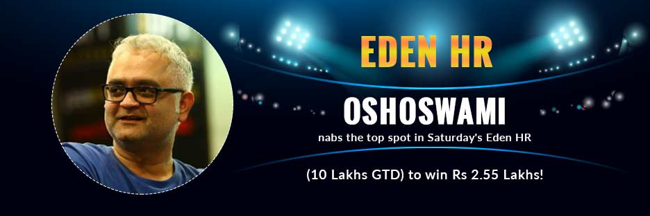 OshoSwami nabs the top spot in Saturday's Eden HR (10 Lakhs GTD) to win Rs 2.55 Lakhs!Banner