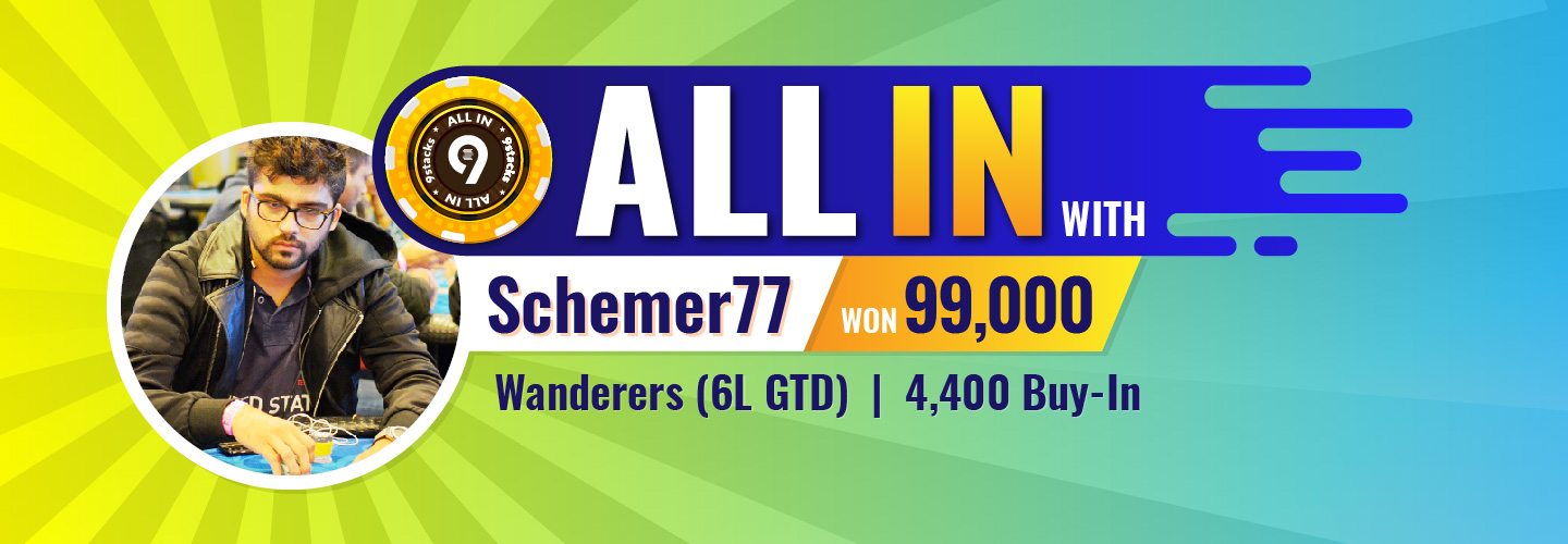 All In with Sidharth ' Schemer77' KariaBanner
