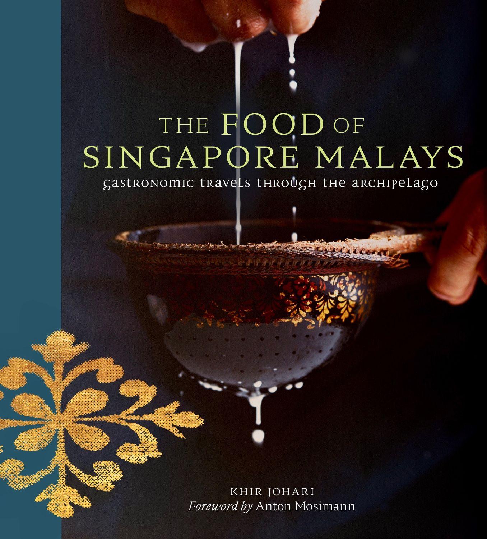 The Food of Singapore Malays - THE EDGE SINGAPORE