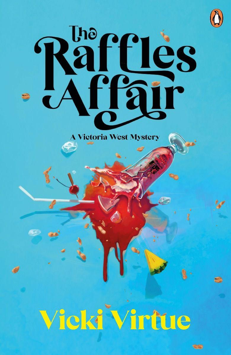 The Raffles Affair - THE EDGE SINGAPORE