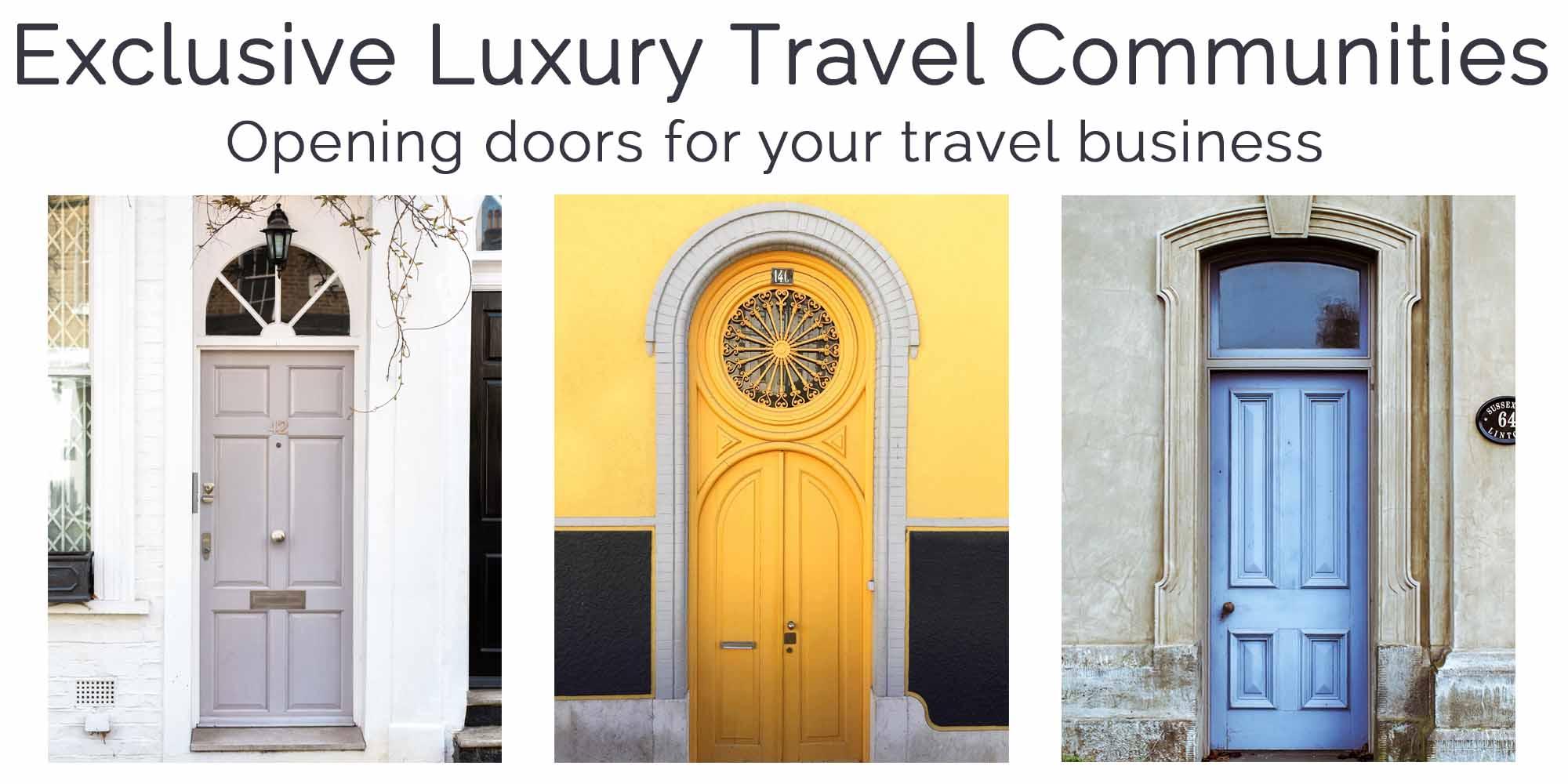 Exclusive Luxury Travel Communities