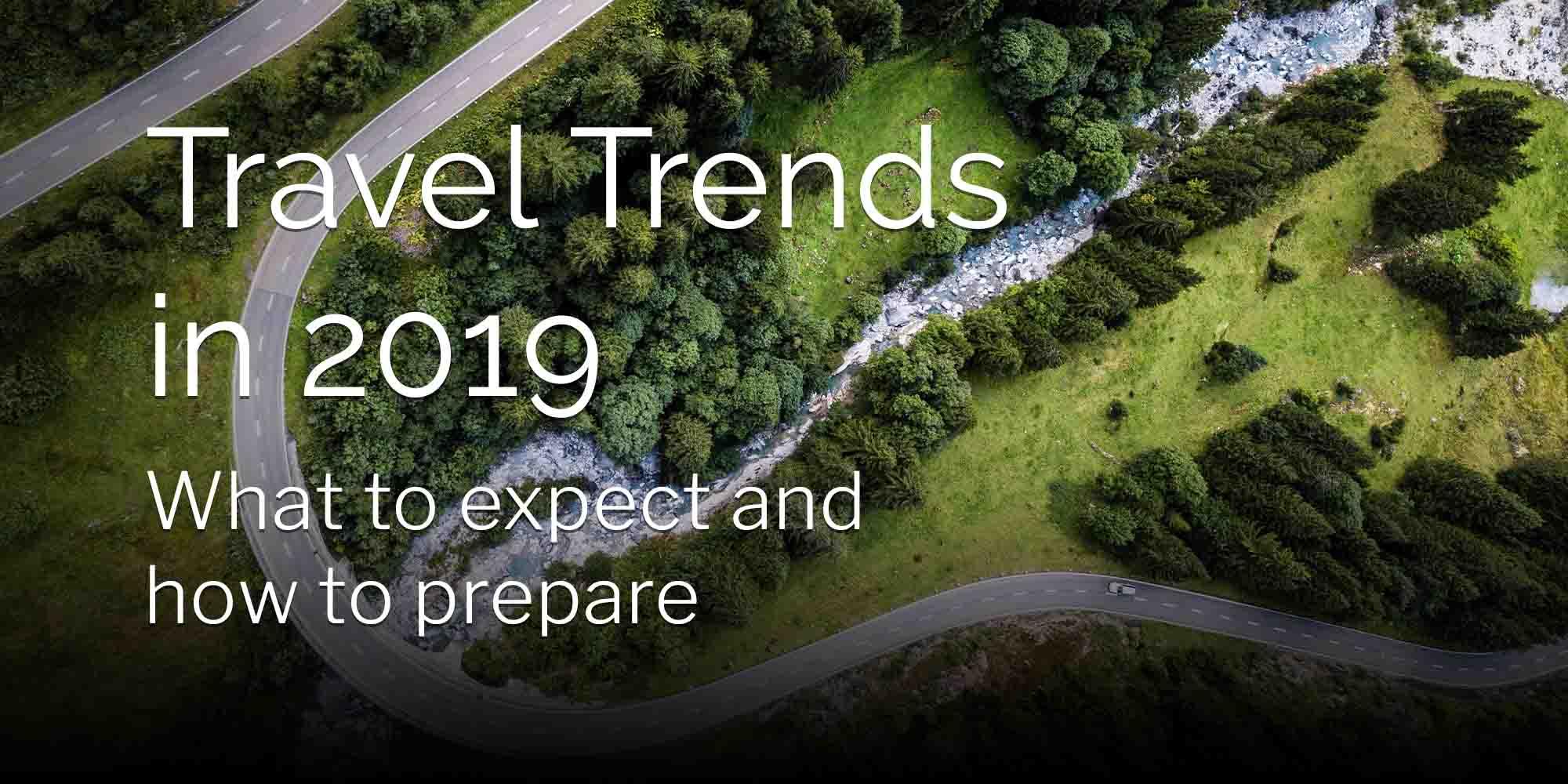 travel trends 2019