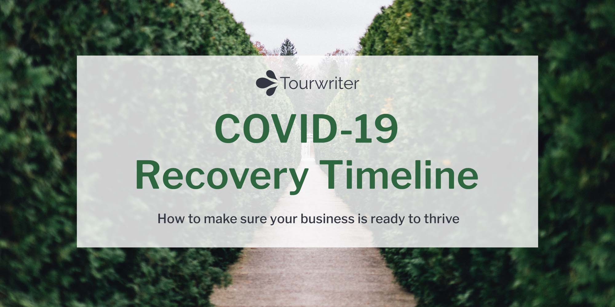 COVID-19: The Tour Operator's Recovery Timeline