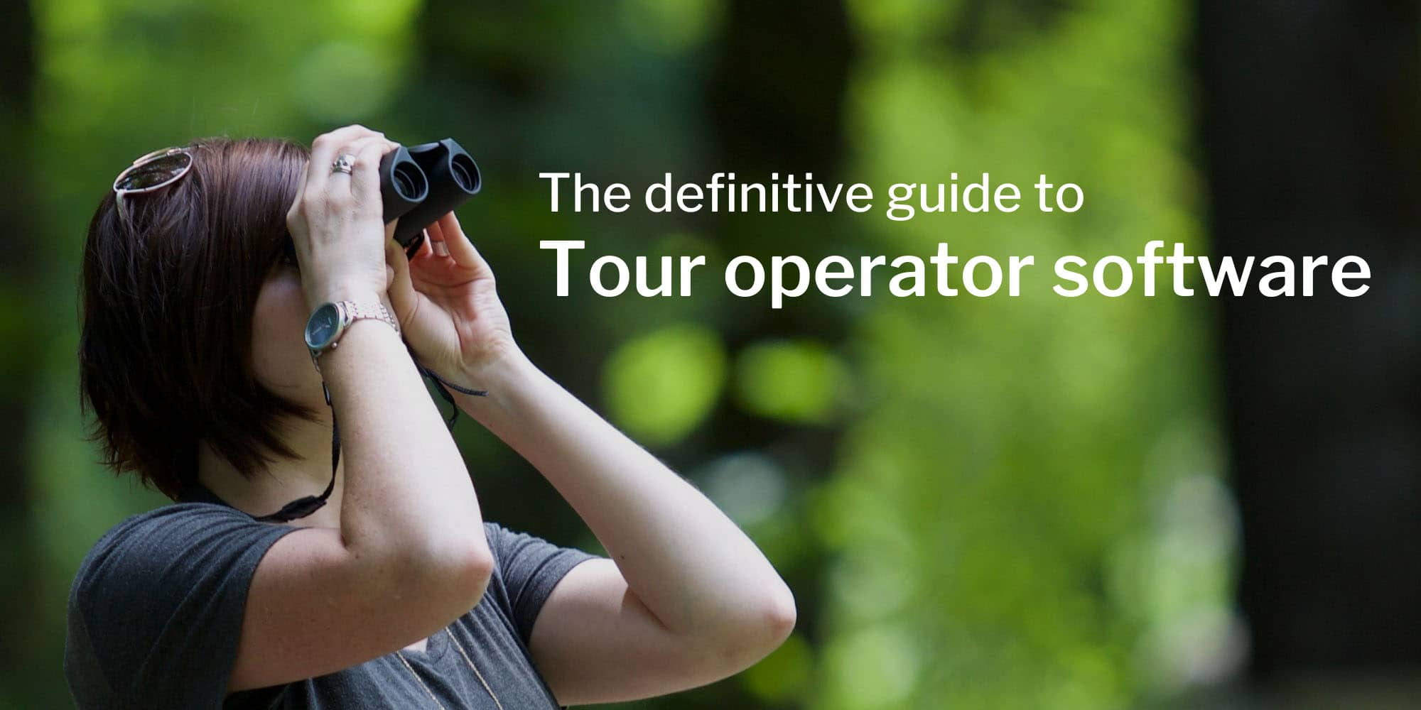 What is the best tour operator software on the market?